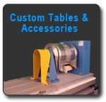 Custom Tables & Accessories